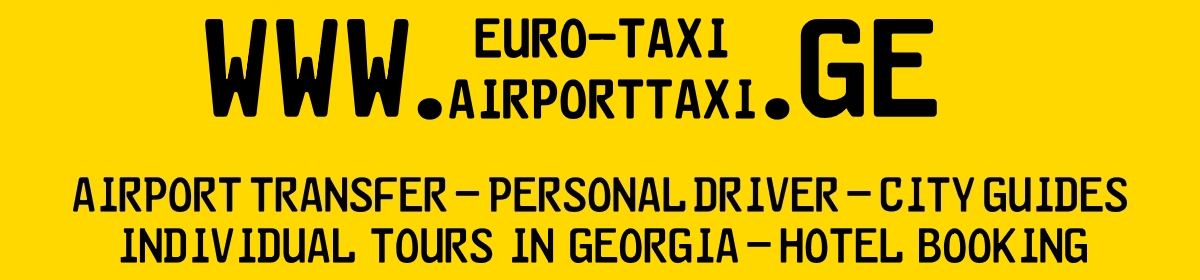Airport Taxi Service in Tbilisi
